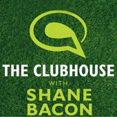 The Clubhouse with Shane Bacon by FOX Sports