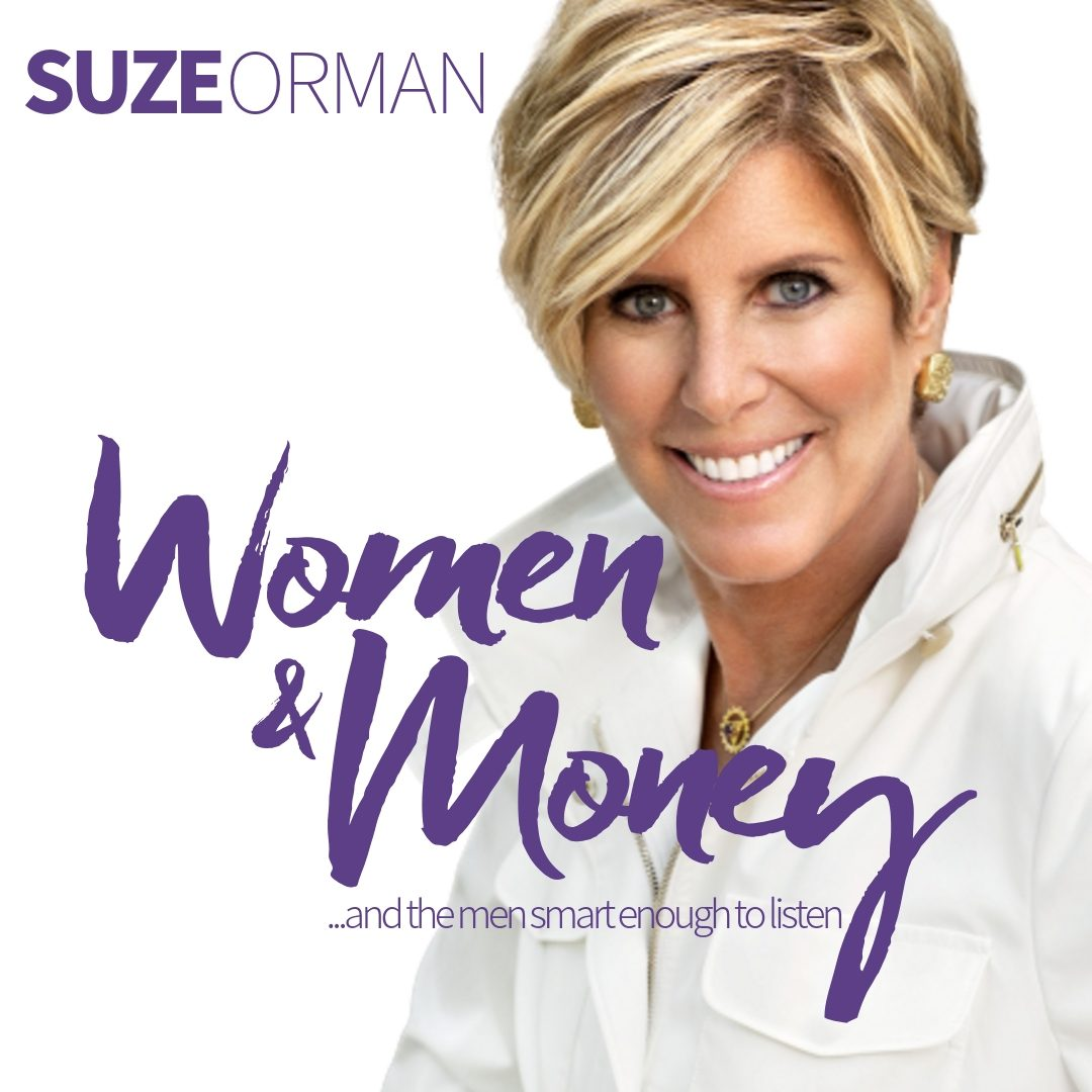 Suze Orman's Women & Money Podcast