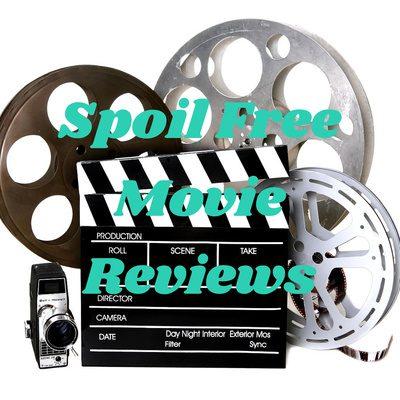 Spoil Free Movie Reviews
