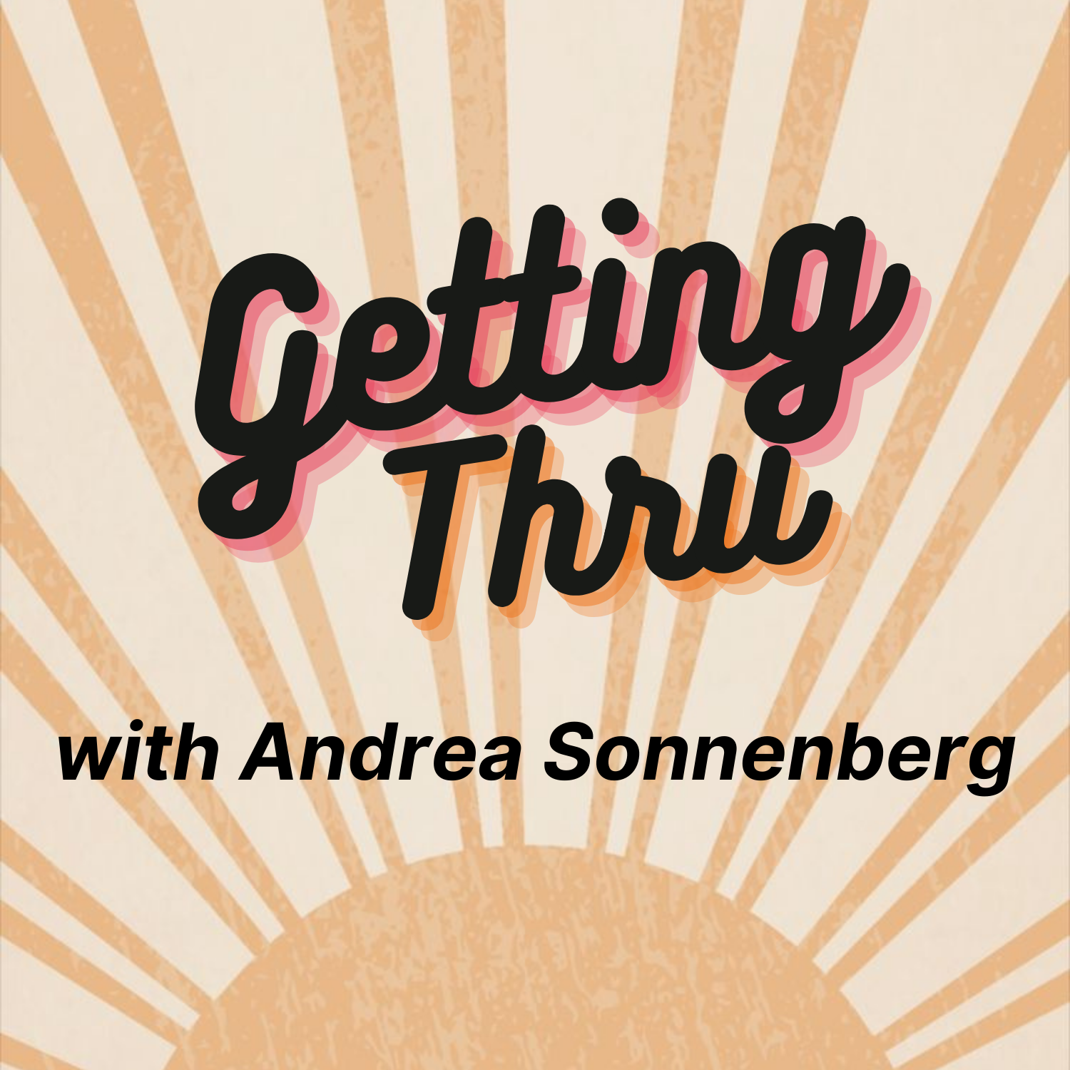 Getting Thru: Stories of Resilience