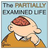 The Partially Examined Life